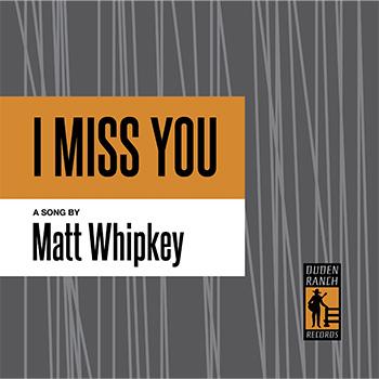 Whipkey-IMissYou